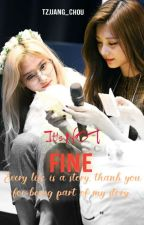 It's not Fine (SaTzu)  by SNjjang_Chou