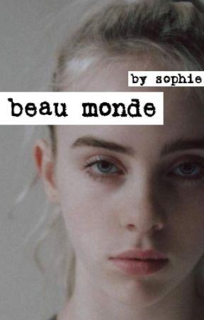 beau monde by sophieschmophie