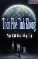 Thôn Phệ Tinh Không FULL by 00oxo00