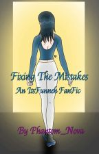 Fixing the Mistakes - ItsFunneh YHS Fanfic {Discontinued} by Phantom_Nova