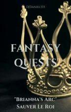 Fantasy Quests (Brianna's Arc): Sauver Le Roi by DJDaniel333