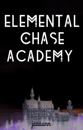 ELEMENTAL CHASE ACADEMY