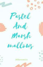 Pastel And Marshmallows by JKSarcastic