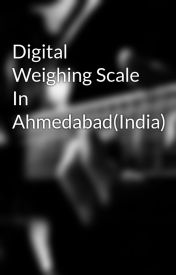 Digital Weighing Scale In Ahmedabad(India) by digitalweigh