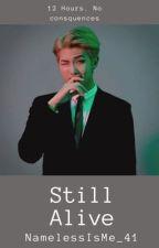 Still Alive   Kim Namjoon  by NamelessIsMe_41