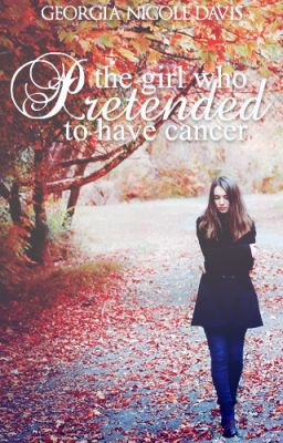 The Girl Who Pretended To Have Cancer