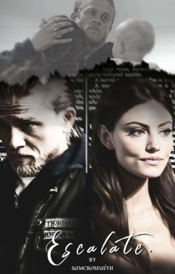 escalate | sons of anarchy.