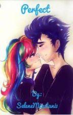 Perfect (a SoarinDash love story) by SeleneMizutani1