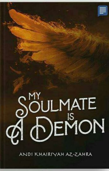 My soulmate is a Demon