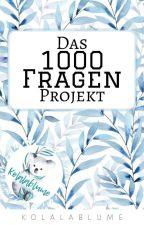 "Das ""1000 Fragen"" Projekt by kolalablume"