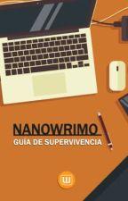 Guía de Supervivencia para Nanowrimo by AmbassadorsES