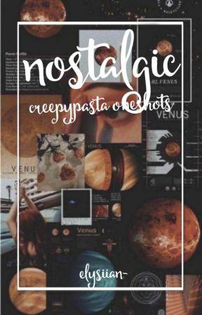 CreepyPasta One Shots! (REQUESTS OPEN) by XxItz_ZoexX