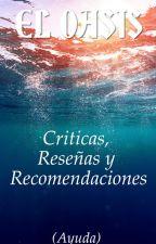 CONCURSOS [ABIERTOS] + CRITICAS, RESEÑAS Y RECOMENTACIONES (AYUDA) by Erika14700
