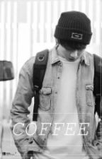 Coffee (Jungkook fanfic) by kookienismmm