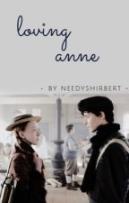 Loving Anne  by browneyedbeth