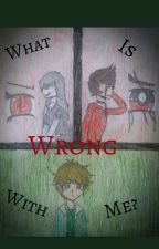 """""""What Is Wrong With Me?""""~ A Greenflame Story  by Ninjago259"""