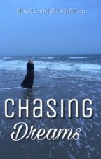 Chasing Dreams by MuslimahWithAPen