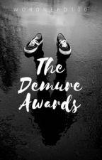 The Demure Awards [OPEN] by WordNerd100