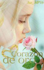 """""""CORAZÓN DE ORO"""" by CieloEstrellado2"""