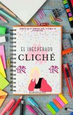 El inesperado cliché by karina2019