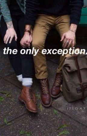 The Only Exception [boyxboy] by TaylorsTrashCan