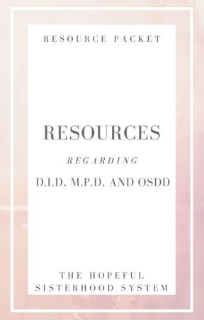 Resources Regarding DID, MPD, OSDD by AllTogetherMPD