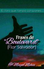 Frases De Boulevard by bzMehia
