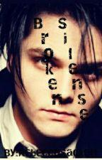 Broken Silence(Frerard) by RebeccaSackett