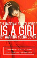 The National School Prince Is A Girl (Book #1) by Angels_Wings_Welou
