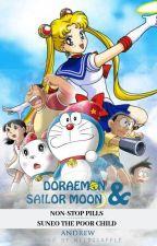 DORAEMON & SAILOR MOON: NON-STOP PILLS / SUNEO THE POOR CHILD by ndrewc93
