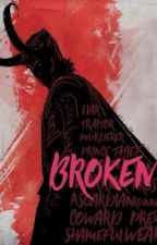 Broken-(A Loki Fanfic) by live_to_love29
