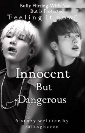 Innocent But Dangerous | | yoonjin ff 18+ by 2ne1gf