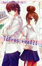 ¡¿Eres real?! by yahelifu