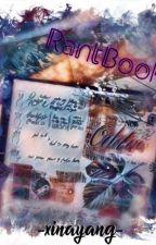 Rantbook by xinayang
