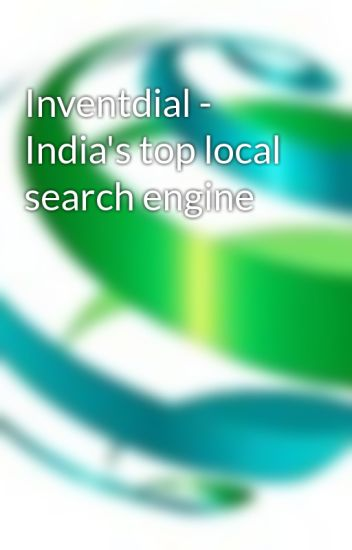 Inventdial - India's top local search engine - invent dial