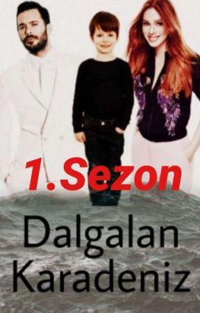 Dalgalan Karadeniz |DefÖm| by Esranur1809