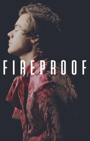 Fireproof • {Harry Styles} by -bxckybarnes
