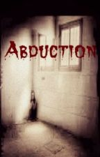 Abduction [EDITING] by CreepyPastaReborn