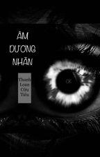 [32] Âm Dương Nhãn - Thanh Loan Cửu Tiêu by caokhin