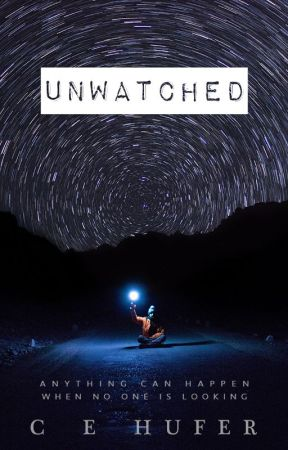 Unwatched by caybailey