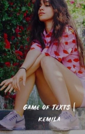 Game of Texts | kemila by yanrel17