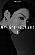 my idol husband [jungkook] by jungkookplanet