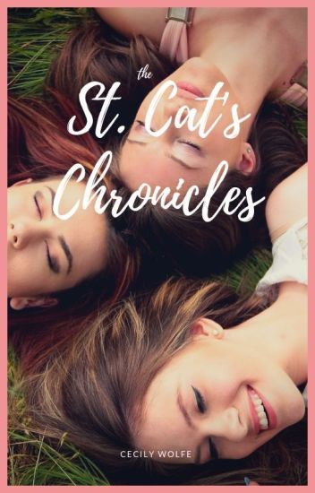 The St. Cat's Chronicles