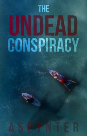 The Undead Conspiracy by Aspynter