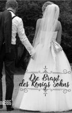 Die Braut des Königs Sohns by oma986