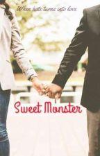 Sweet Monster // ( Teacher x Student ) by bensjayz