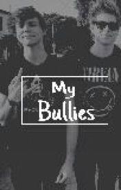 My Bullies (Luke Hemmings  Ashton Irwin) by Ginger_4_life