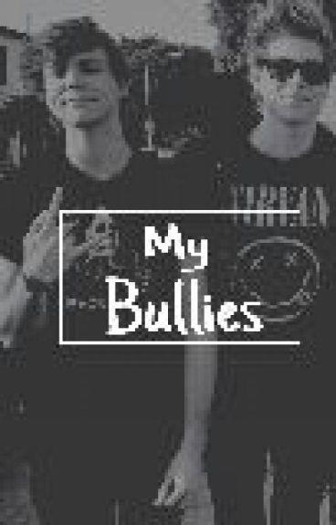 My Bullies (Luke Hemmings, Ashton Irwin)