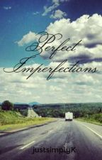 Perfect Imperfections by justsimplyK