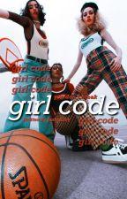 code word; girl • original by jasmalfoy-